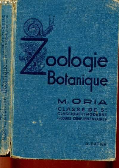ZOOLOGIE BOTANIQUE  - CLASSE DE 5E - CLASSIQUE MODERNE ET COURS COMPLEMENTAIRES