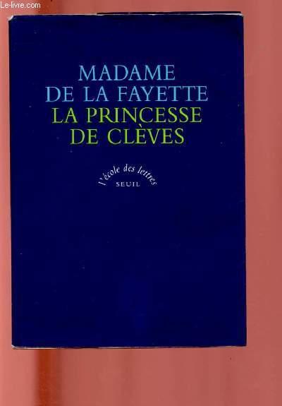 LA PRINCESSE DE CLEVES - TOME 1 : LA COMTESSE DE TENDE