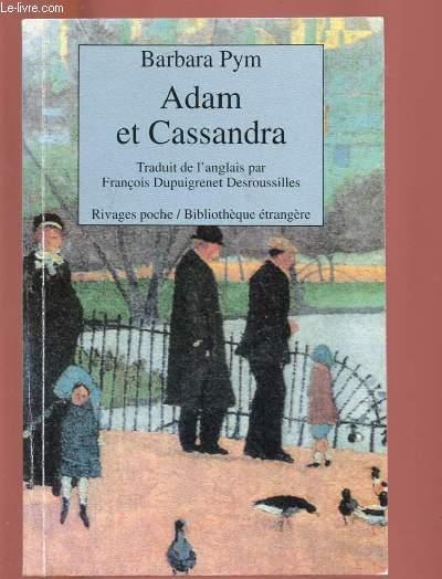ADAM ET CASSANDRA - COLLECTION BIBLIOTHEQUE ETRANGERE N°15