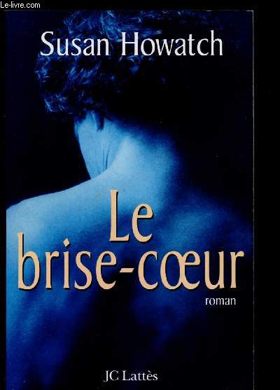 LE BRISE-COEUR