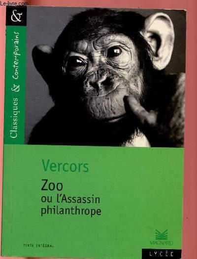 ZOO OU L'ASSASSIN PHILANTHROPE (COLLECTION CLASSQIUES & CONTEMPORAINS N°53)