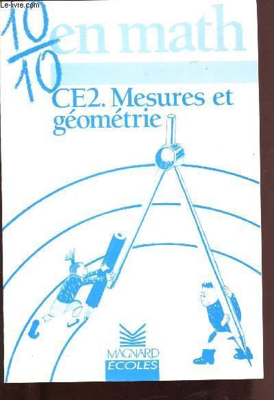 10/10 EN MATH : CE2 - MESURES ET GEOMETRIE