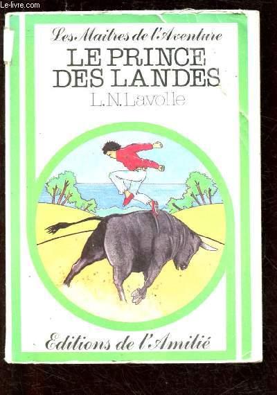 LES MAITRES DE L'AVENTURE ; LE PRINCE DES LANDES