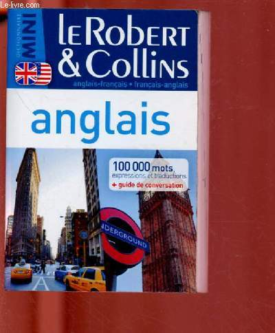 DICTIONNAIRE MINI : LE ROBERT & COLLINS : ANGLAIS-FRANCAIS / FRANCAIS-ANGLAIS