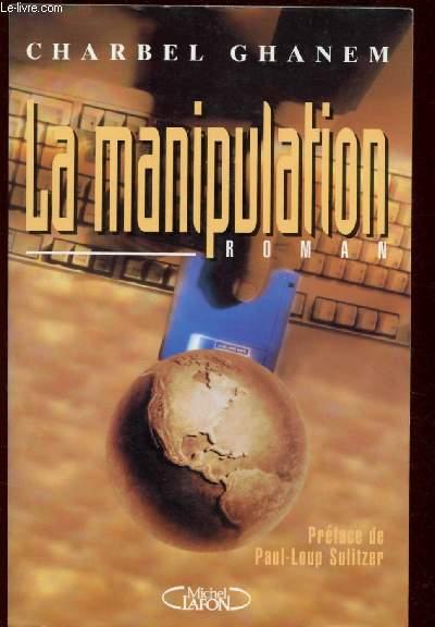 LA MANIPULATION  (ROMAN)