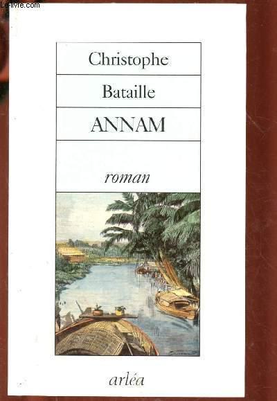ANNAM ( Une poignée de religieux français s'embarquent pour le Viêt-Nam du XVIIIe)