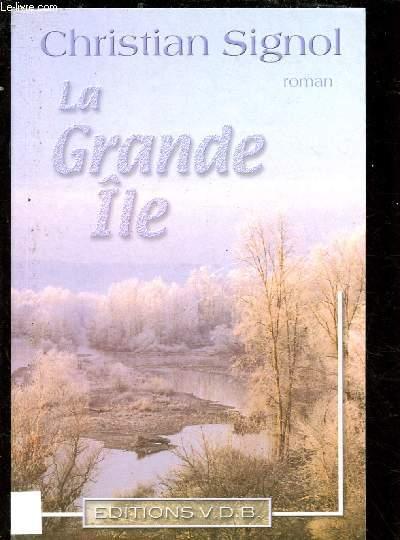 LA GRANDE ILE  (ROMAN)
