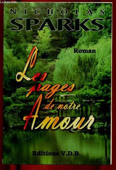 LES PAGES DE NOTRE AMOUR  (ROMAN) - GROS CARACTERES