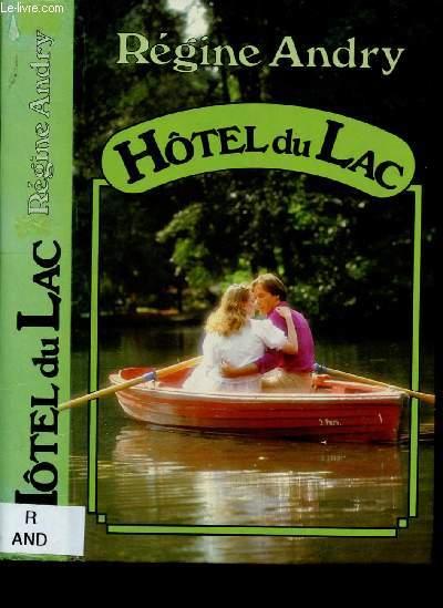 HOTEL DU LAC (ROMAN - DRAME)