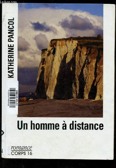 UN HOMME A DISTANCE (ROMAN SENTIMENTALE) - COLLECTION
