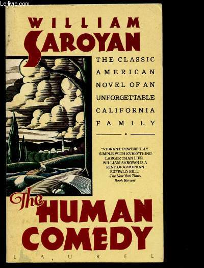 THE HUMAN COMEDY (The classic american novel of an unforgettable california family) (ROMAN)