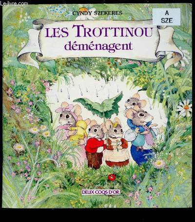 LES TROTTINOU DEMENAGENT (ALBUM JEUNESSE)