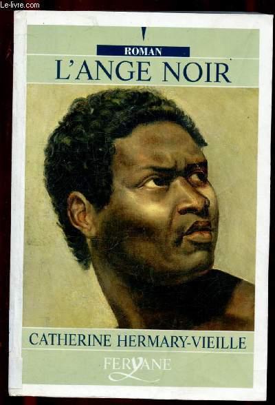L'ANGE NOIR (ROMAN) - GROS CARACTERES [Esclave]