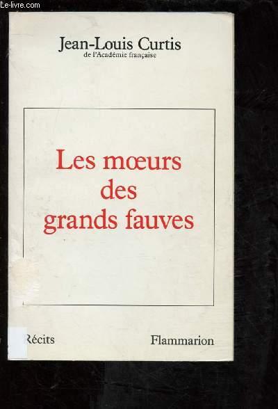 LES MOEURS DES GRANDS FAUVES (RECITS)