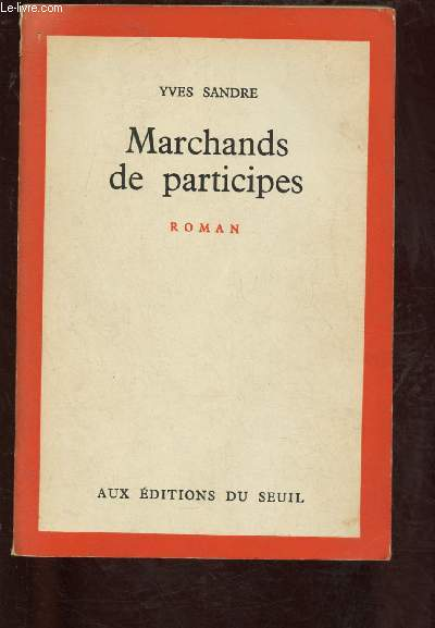 MARCHANDS DE PARTICIPES (DOCUMENTAIRE SUR LES INSITUTEURS DE 1824 A 1880)