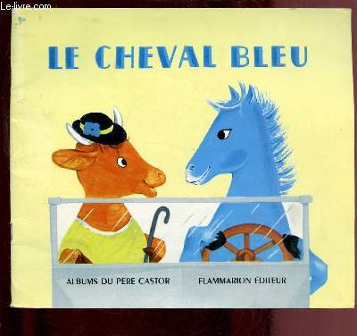 LE CHEVAL BLEU ( ALBUM JEUNESSE)