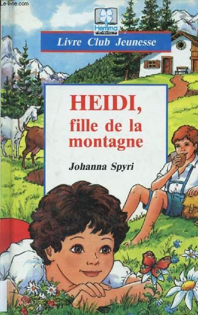 HEIDI FILLE DE LA MONTAGE