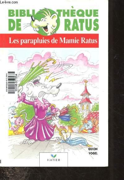 LES PARAPLUIES DE MAMIE RATUS