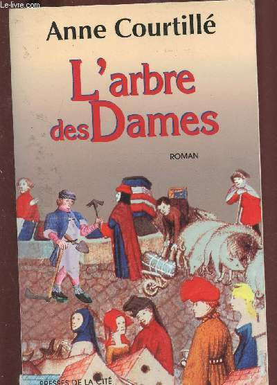 L'ARBRE DES DAMES (ROMAN) - (TERRE DE FRANCE)