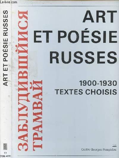 ART ET POESIE RUSSES : 1900/1930 : TEXTE CHOISIS de Khlebnikov, Maïakovski, Rozanova, Tugenhold, Florenski, Malevitch, Gan, Essenine ...