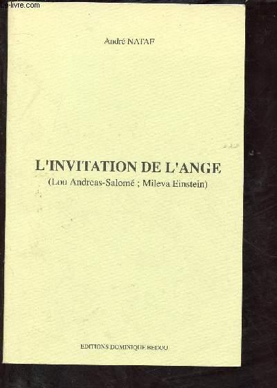 L'INVITATION DE L'ANGE (Lou Andreas-Salomé ; Mileva Einstein ) (THEATRE)