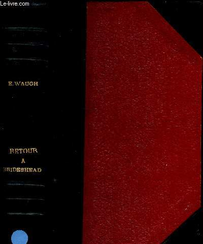 RETOUR A BRIDESHEAD (BRIDESHEAD REVISITED) (ROMAN)