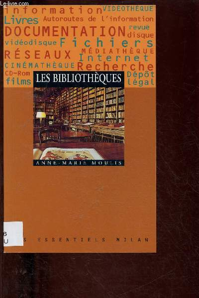 LES BIBLIOTHEQUES (DOCUMENTAIRE) - COLLECTION