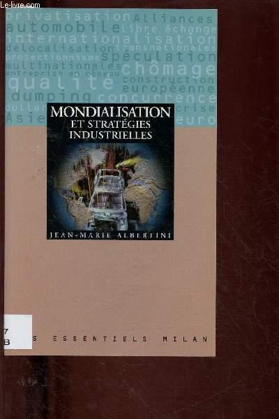 MONDIALISATION ET STRATEGIES INDUSTRIELLES (DOCUMENTAIRE) - COLLECTION