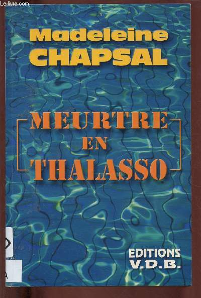MEURTRE EN THALASSO (ROMAN) - GROS CARACTERES
