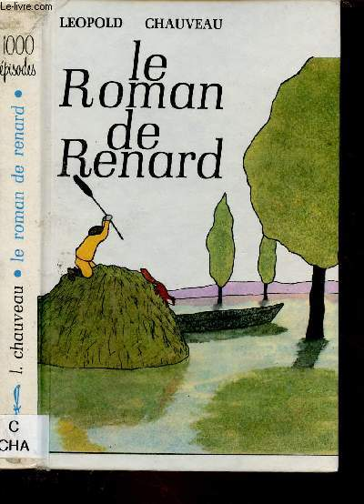 LE ROMAN DE RENARD (ROMAN JEUNESSE) -COLLECTION