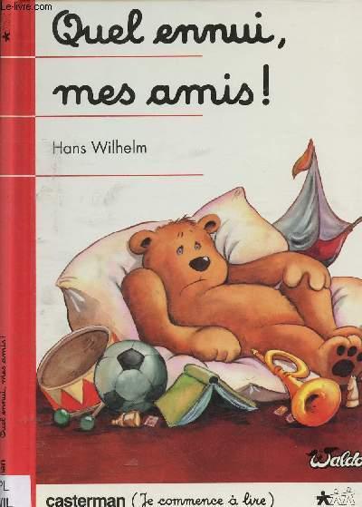 QUEL ENNUI, MES AMIS ! (ALBUM JEUNESSE) - COLLECTION