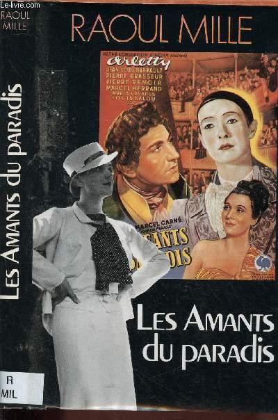 LES AMANTS DU PARADIS (ROMAN) [Tableau des dernières années d'occupation à Nice - PRIX INTERALIE 1987]