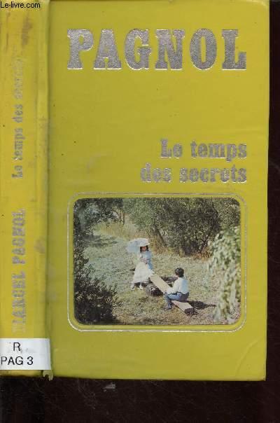SOUVENIRS D'ENFANCE - TOME III - 1 VOLUME :  : LE TEMPS DES SECRETS