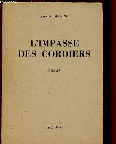L'IMPASSE DES CORDIERS  (ROMAN)