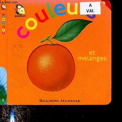 COULEURS ET MELANGES (ALBUM JEUNESSE ILLUSTRE EN COULEURS)