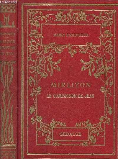 MIRLITON : LE COMPAGNON DE JEAN (ROMAN)