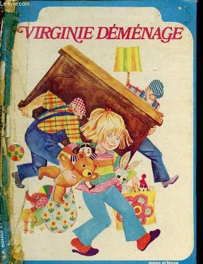 VIRGINIE DEMENAGE (LIVRE POUR ENFANTS)