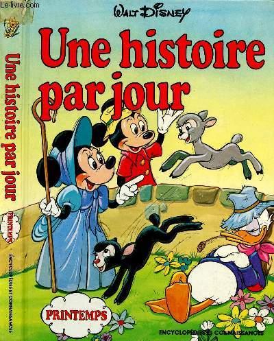 UNE HISTOIRE PAR JOUR - PRINTEMPS :Histoires courtes pour enfants, du 01 Mars au 31 Mai