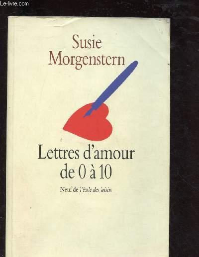 LETTRES D'AMOUR DE 0 A 10 - COLLECTION NEUF