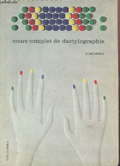 COURS COMPLET DE DACTYLOGRAPHIE (MACHINE A ECRIRE)