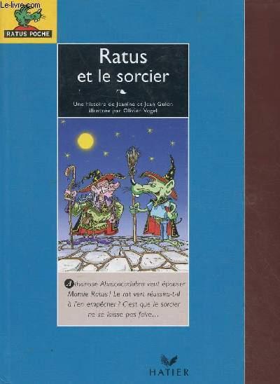 RATUS ET LE SORCIER (ROMAN JEUNESSE)