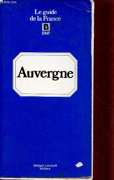 AUVERGNE : CANTAL, HAUTE-LOIRE, PUY-DE-DOME