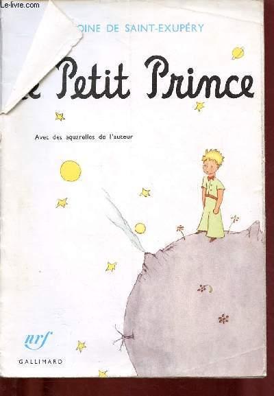 LE PETIT PRINCE avec des aquarelles de l'auteur (CONTE JEUNESSE)