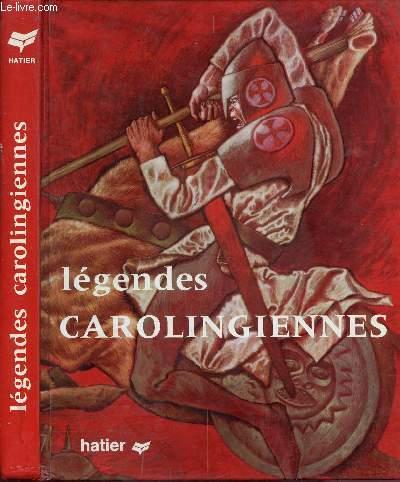 LEGENDES CAROLINGIENNES - COLLECTION