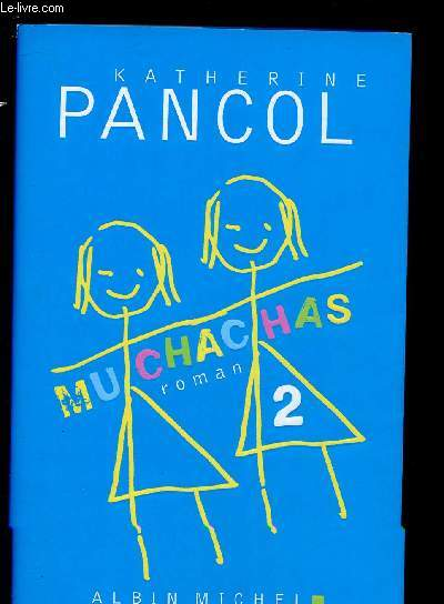 MUCHACHAS - TOME II (ROMAN)