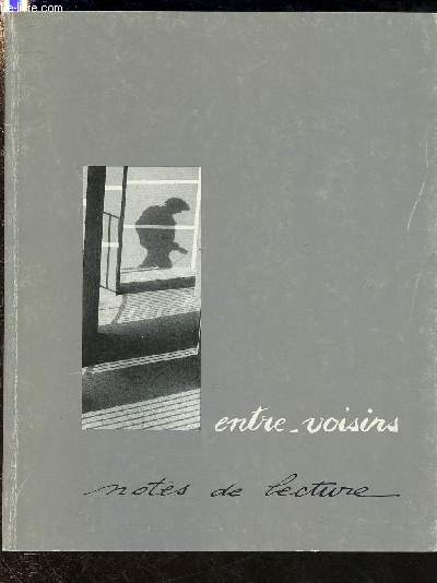 ENTRE VOISINS : NOTES DE LECTURE