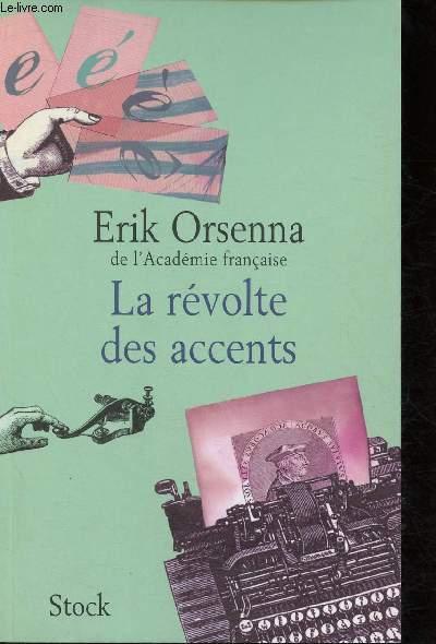 LA REVOLTE DES ACCENTS (ROMAN)