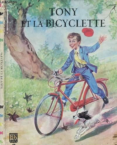 TONY ET LA BICYCLETTE  (ALBUM JEUNESSE)