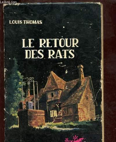 LE RETOUR DES RATS (ROMAN POLICIER)