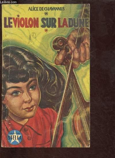 LE VIOLON SUR LA DUNE - COLLECTION